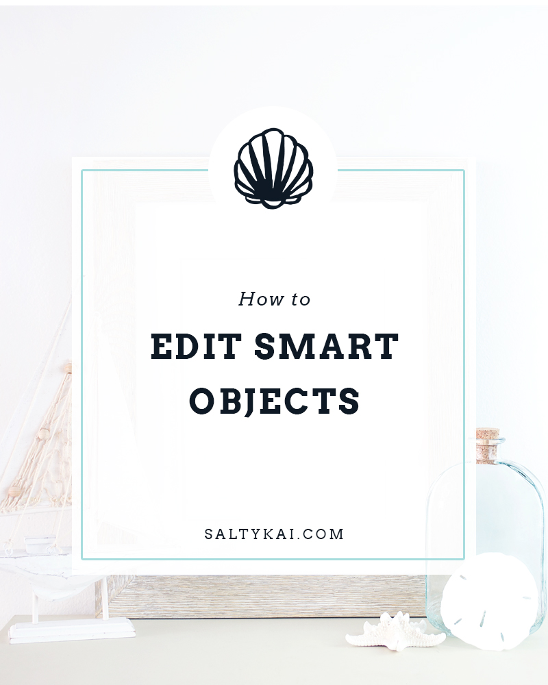 How to Edit Smart Objects