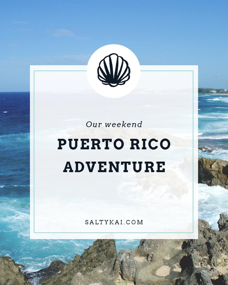 Puerto Rico Adventures 2017