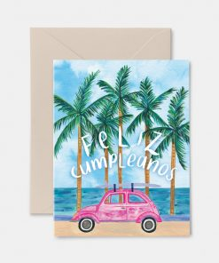 Feliz Cumpleanos birthday card featuring a small car surrounded by palm trees and the water